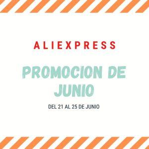 Ahorra en la Promoción de Junio de Aliexpress