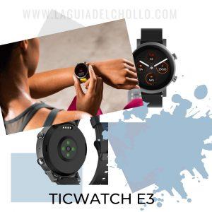 Compra el TicWatch E3 con el Mejor Precio Online antes del Black Friday