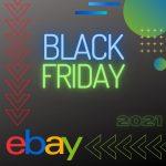 Black Friday 2021 en eBay