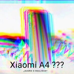 Xiaomi A4. Rumor, filtración o realidad??